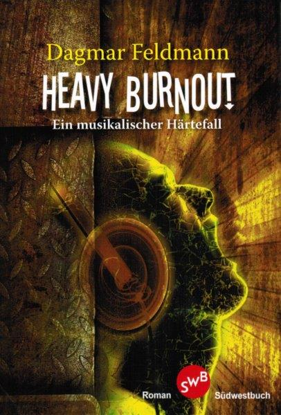 Dagmar Feldmann - Heavy Burnout