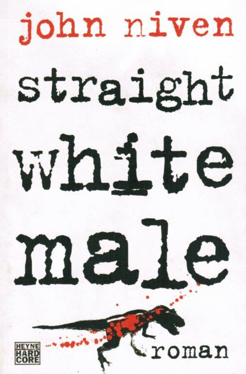John Niven - Straight White Male