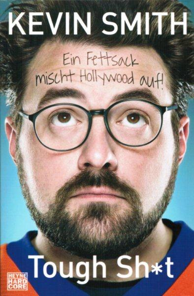 Kevin Smith - Tough Sh*t.