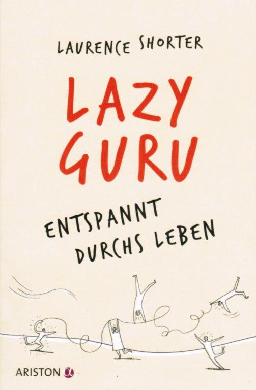 Laurence Shorter - Lazy Guru