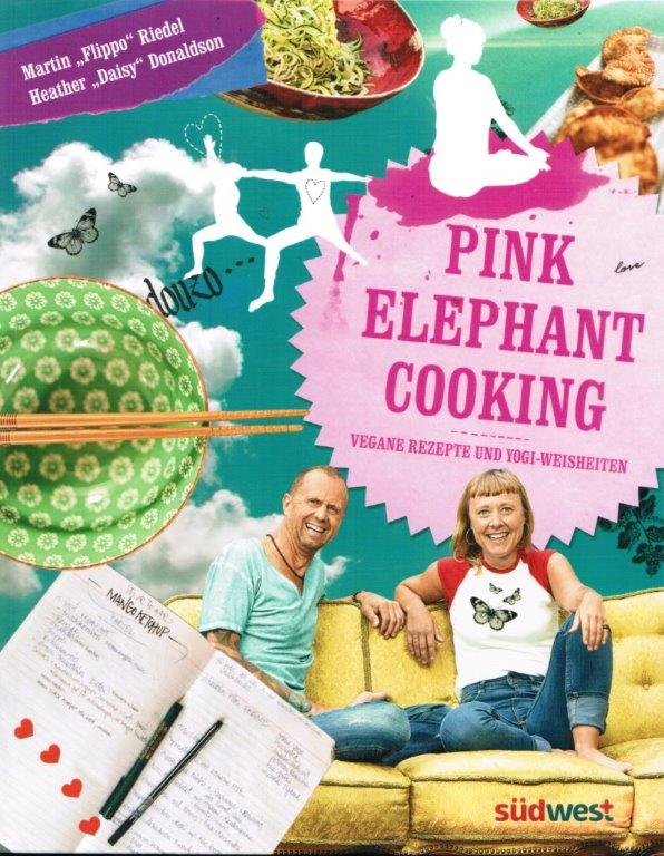 Martin Riedel und Heather Donaldson - Pink Elephant Cooking