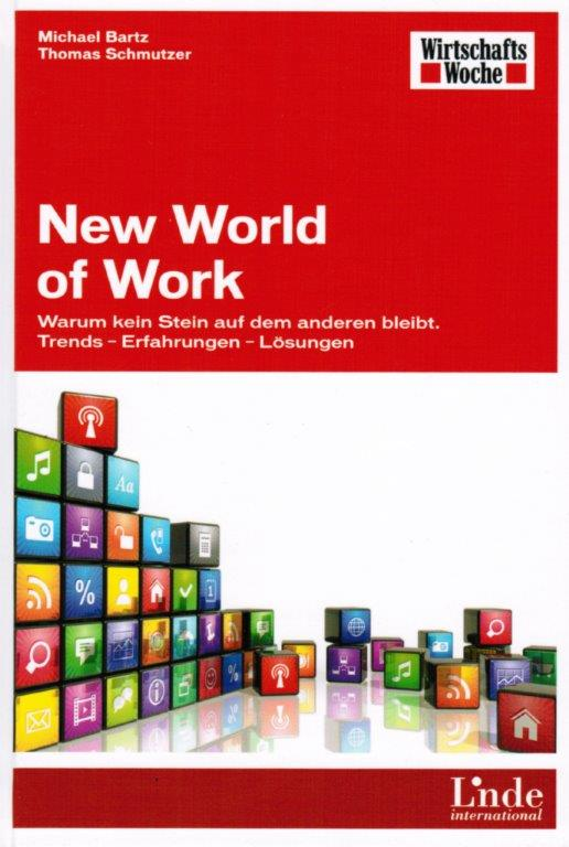 Michael Bartz und Thomas Schmutzer - New World of Work