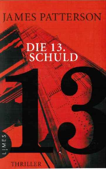 2017 James Patterson - Die 13. Schuld