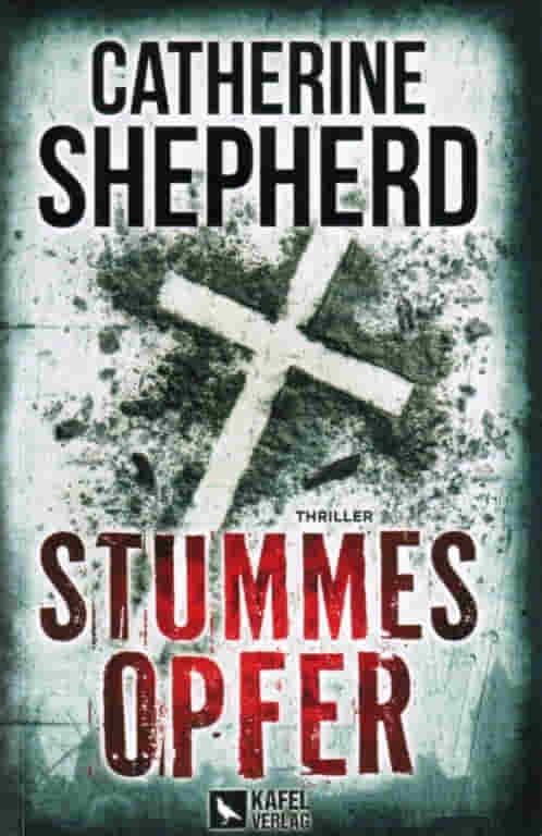 2021 Catherine Shepherd – Stummes Opfer